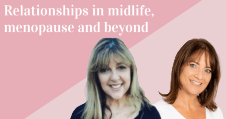 Relationships in menopause and beyond